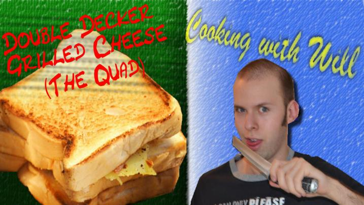 Double Decker Grilled Cheese - Cooking with Will